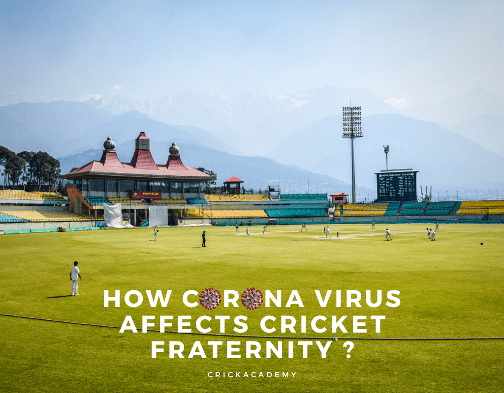 how corona virus affects cricket faternity