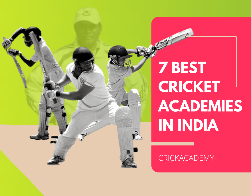 BEST CRICKET ACADEMIES IN INDIA