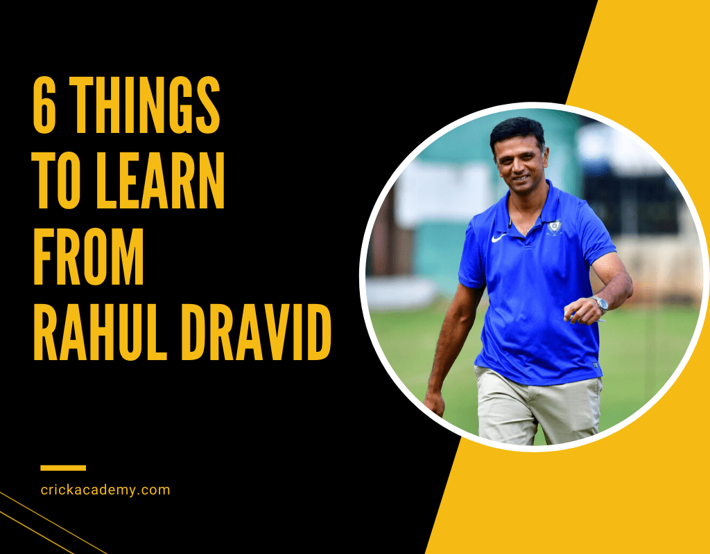 https://www.crickacademy.com/6-lessons-to-learn-from-rahul-dravid/
